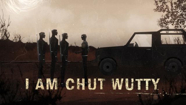 I Am Chut Wutty